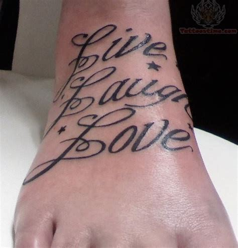 live laugh love tattoo designs live laugh design on foot