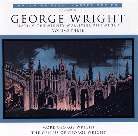 the genius of george wright books more george wright the genius of george wright 0019