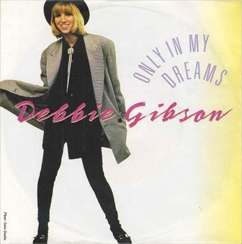 only in dreams happy anniversary debbie gibson only in my dreams rhino