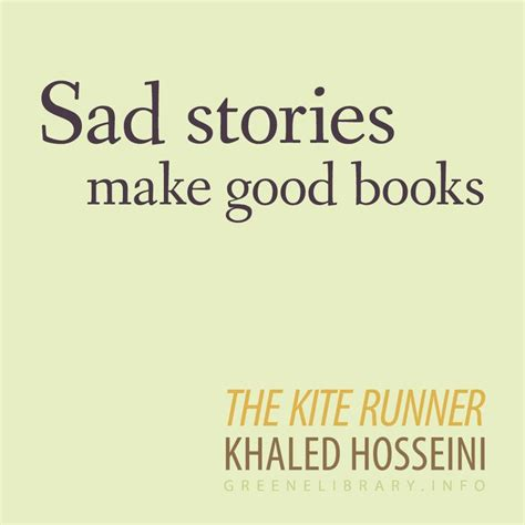 theme quotes in the kite runner 25 best ideas about khaled hosseini on pinterest the
