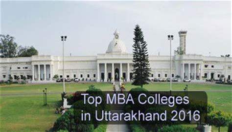 Best Part Time Mba Colleges In India by Top Mba Colleges In Uttarakhand 2016