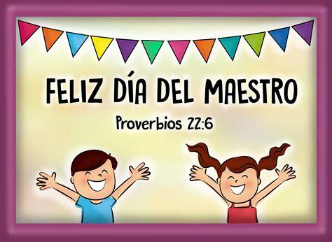 imagenes feliz dia del maestro feliz dia del maestro cristiano www pixshark com
