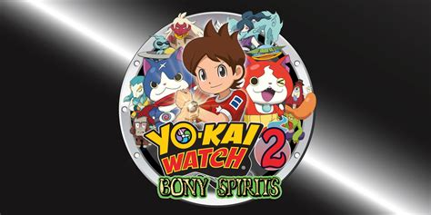 3ds Yo 2 Bony Spirits Reg 1 yo 174 2 bony spirits nintendo 3ds jogos nintendo