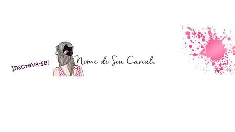 layout para blog feminino jacqueline rodrigues capas para canais femininos gr 225 tis