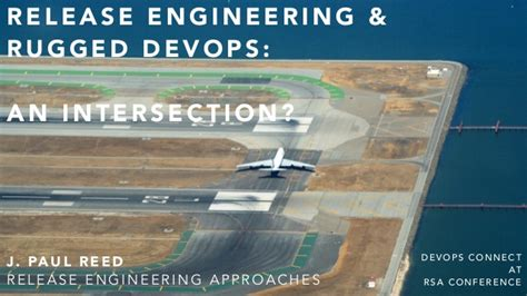 Release Engineering by Release Engineering And Rugged Devops An Intersection