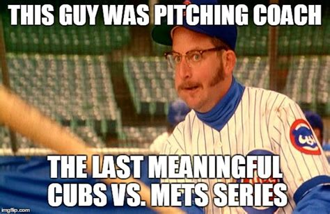 Chicago Cubs Memes - cubs vs mets imgflip