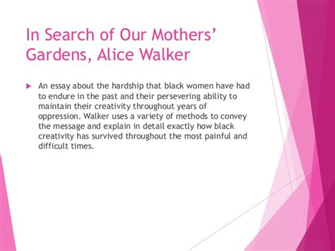 In Search Of Our Mothers Gardens Essay by How To Write About Essays