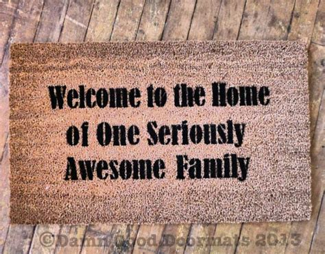 Funny Doormat Quotes Welcome To The Family Quotes Quotesgram