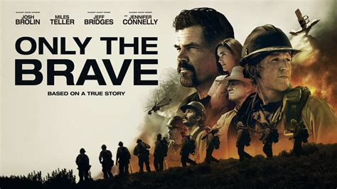 only the brave film trailer stream only the brave med plejmo