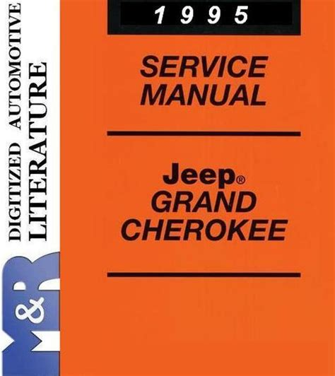 1995 Jeep Wrangler Owners Manual Pdf 1995 Jeep Grand Zj Service Shop Manual