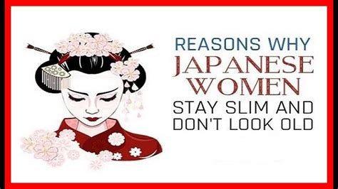 why japanese 10 reasons why japanese women stay slim and don t look old