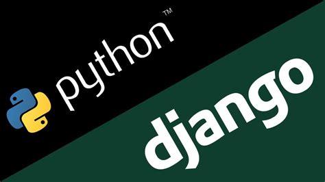 tutorial django youtube tutorial django creando nuestra primera aplicaci 243 n web
