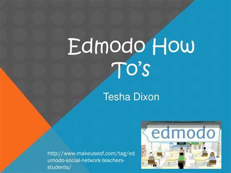 edmodo ppt ppt edmodo how to s powerpoint presentation id 1844114