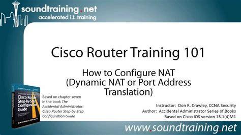 cisco network address translation tutorial nat configuration on a cisco router port address