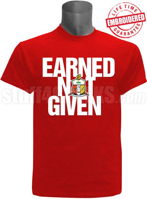 Kaos Tshirt Earned Not Given Nike kappa alpha psi earned not given t shirt