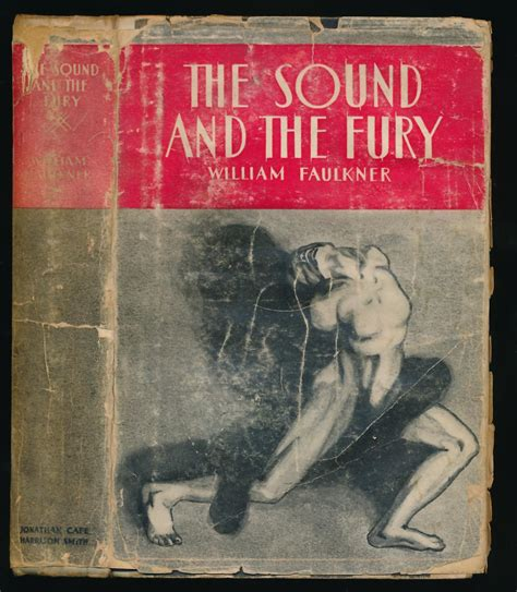Sound And Fury the sound and the fury by faulkner william jonathan cape