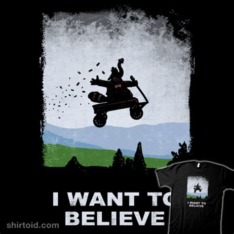 I Want To Believe i want to believe shirtoid