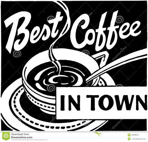 best coffee in town best coffee in town stock vector illustration of