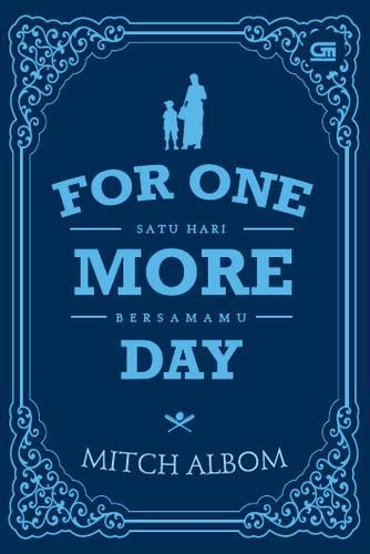 Satu Hari Bersamamu For One More Day Cover Baru ketika ku diberi satu hari bersamamu kumpulan resensi buku