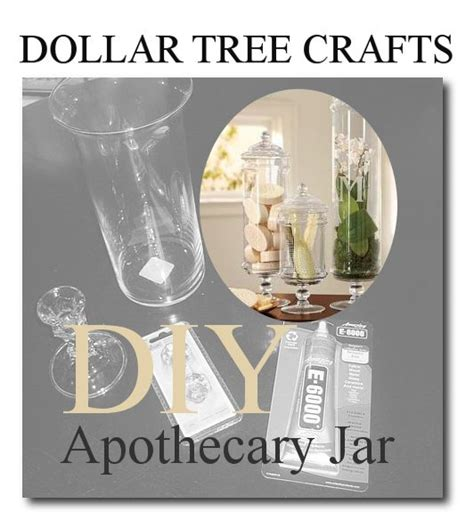 Dollar Tree Home Decor Dollar Tree Home Decor Ideas Make Your Own Apothecary Jar From Dollar Tree Thesteenstyle