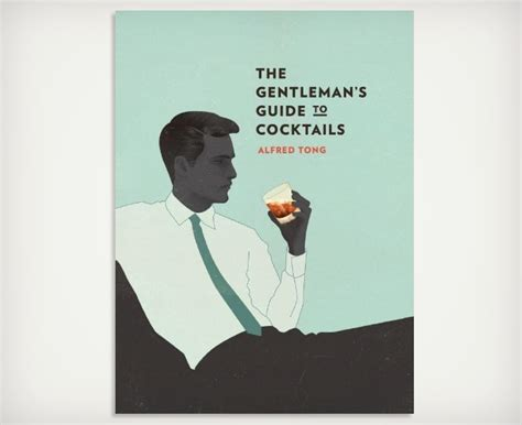 gentleman 39 s the gentleman s guide to cocktails