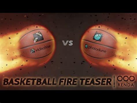 Basketball Fire Teaser After Effects Template Youtube Basketball After Effects Template