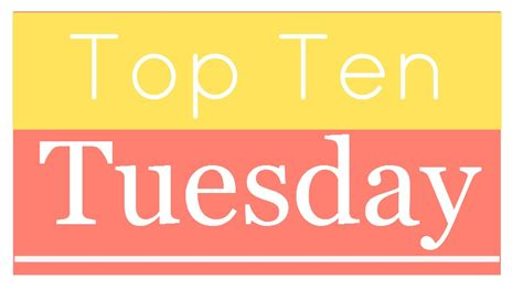 on a tuesday books memes top ten tuesday top ten books to read if your