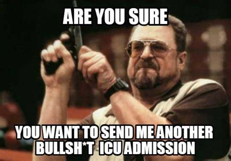 Icu Meme - medical memes galore gomerblog