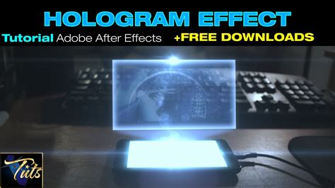 tutorial after effect download ip tuts hologram effect free downloads in adobe after