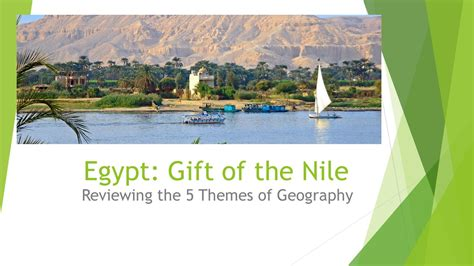 5 themes of geography egypt reviewing the 5 themes of geography egypt gift of the