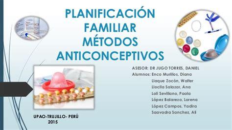 Planificacion Familiar Metodos Anticonceptivos Naturales | m 233 todos anticonceptivos planificaci 243 n familiar 2015