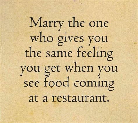 Wedding Quotes About Food by The One To The Meta Picture