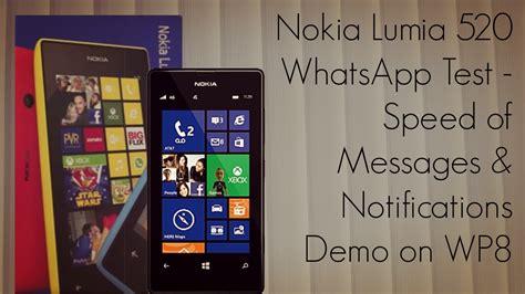 Nokia Lumia 520 Whatsapp Test Speed Of Messages | nokia lumia 520 whatsapp test speed of messages