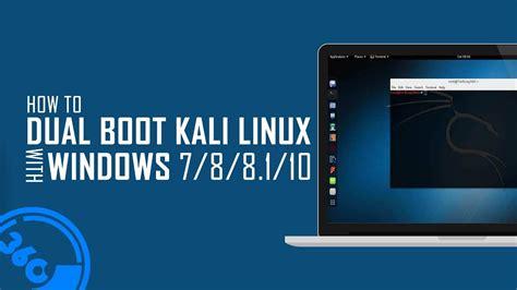 tutorial dual boot windows 10 dan kali linux how to dual boot kali linux v2017 2 with windows 10 8 1