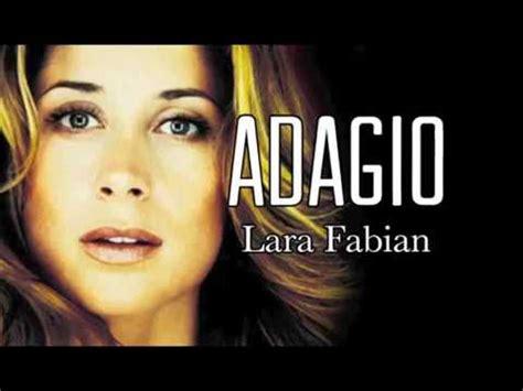 testo adagio lara fabian adagio lara fabian testo base mp3