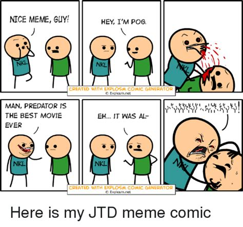 Comik Meme - nice meme guy hey i m pog nkl nkl created with explosm