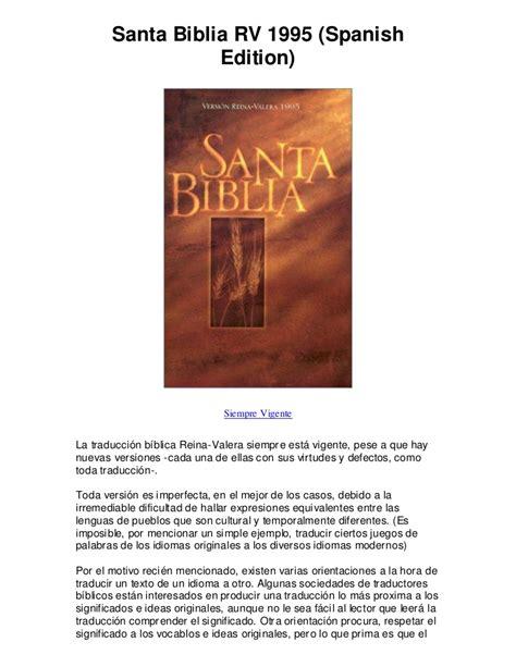 santa biblia spanish santa biblia rv 1995 spanish edition excelente biblia en espanol