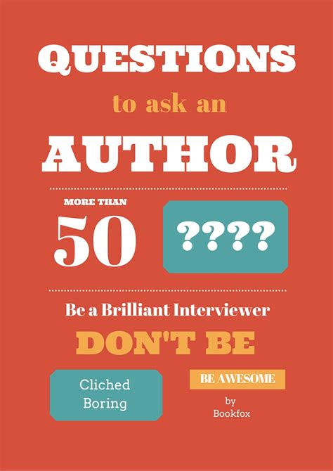 50 brilliant original questions to ask an author bookfox