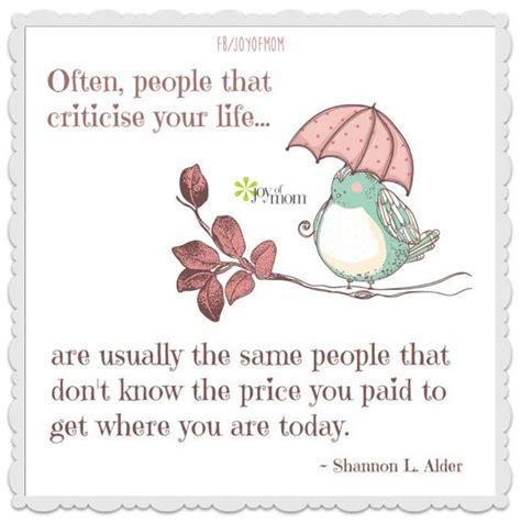 biography and autobiography of the same person often people that criticize your life are the same people