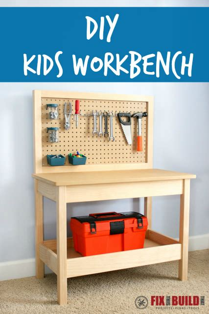 kids work bench plans how to make a diy kids workbench fixthisbuildthat
