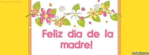 imagenes feliz dia de la madre facebook madre fel 237 z d 237 a para compartir en facebook frases hoy