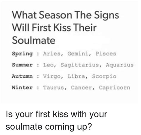 what season the signs will first kiss their soulmate