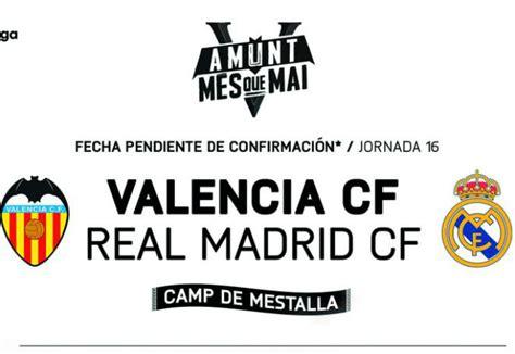 entradas para el valencia cf entradas valencia real madrid noticias valencia cf