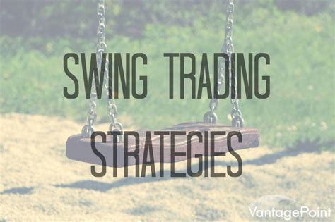 swing trading strategies swing trading strategies