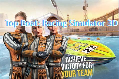 top boat simulator top boat course simulateur argent illimit 233 3d mod apk
