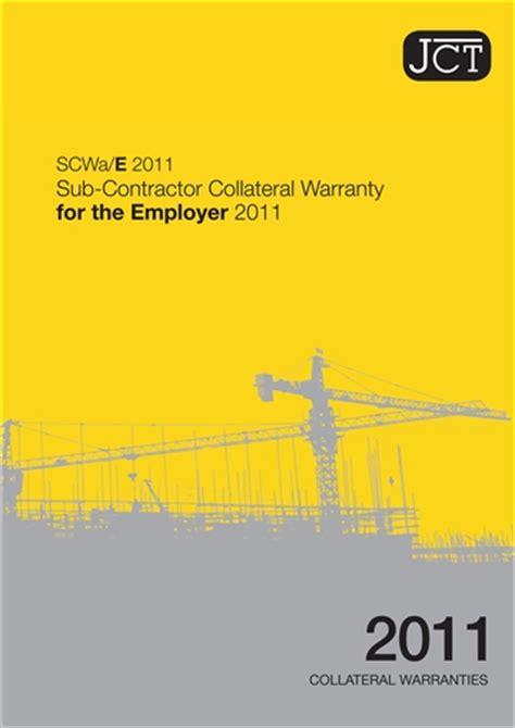 design and build contract collateral warranties sub contractor collateral warranty for the employer scwa e