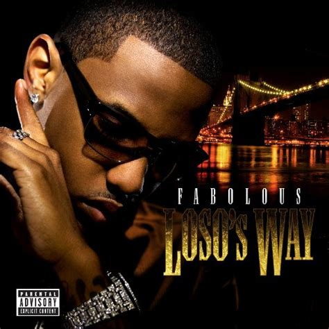 my time by fabolous loso s way deluxe edition fabolous