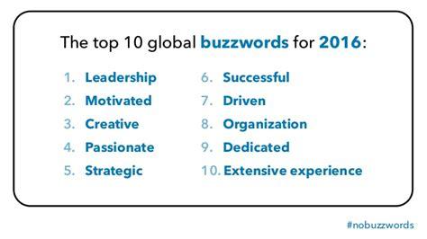Buzzwords For Resume 2016 Top 10 Des Mots 224 Ne Pas Utiliser Sur Linkedin Myjobmania