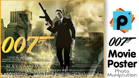 photoshop tutorial james bond picsart editing tutorial movie poster design photo