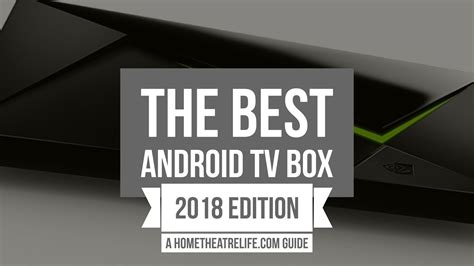 android tv box   top  media players